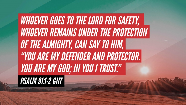 God Our Protector: Psalm 91
