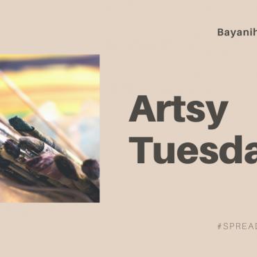 Artsy Tuesday